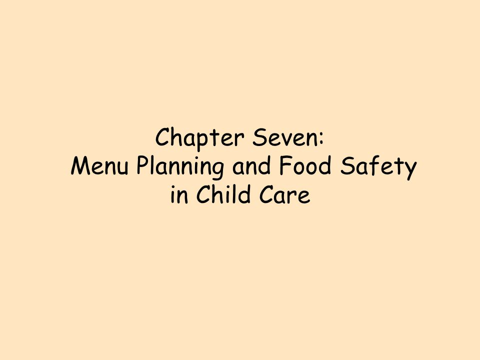 Nutritional Policies Needed l 5 million children eat in child care every day l Child care does not meet their nutritional needs l Only 34% of food preparers have any knowledge of nutrition or food sanitation and safety l ADA recommends 2/3 of nutrition for full-time child be offered in care