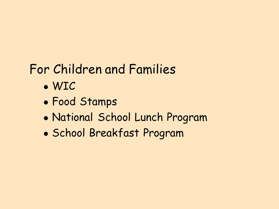 CACFP l Available to l Nonprofit licensed or approved public or private child care centers l Family child care homes that belong to a sponsoring agency, such as Red Cross l For-profit private programs that received funding through Title XX l 25,000 child care centers l 160,000 family child care homes l 1.9 million children daily