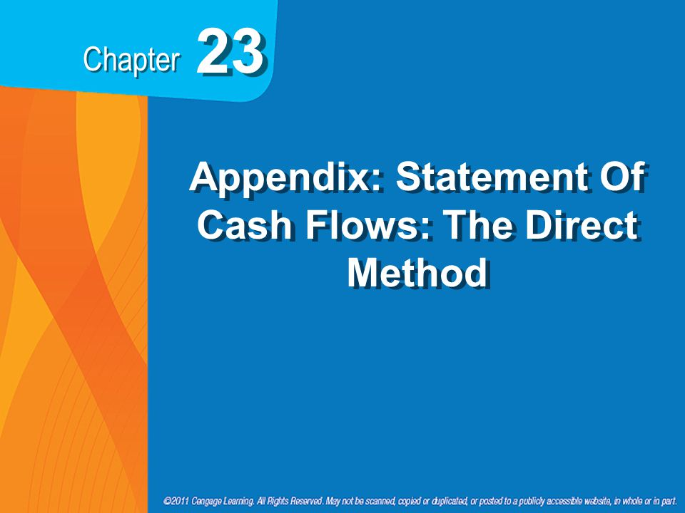 Chapter 23 Appendix: Statement Of Cash Flows: The Direct Method