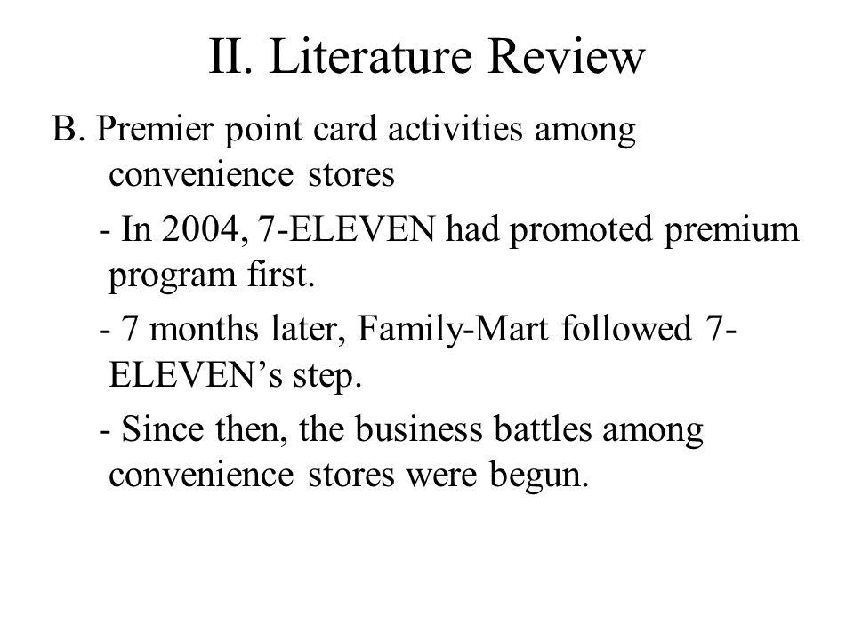 II.Literature Review C. 7- ELEVEN V.S.