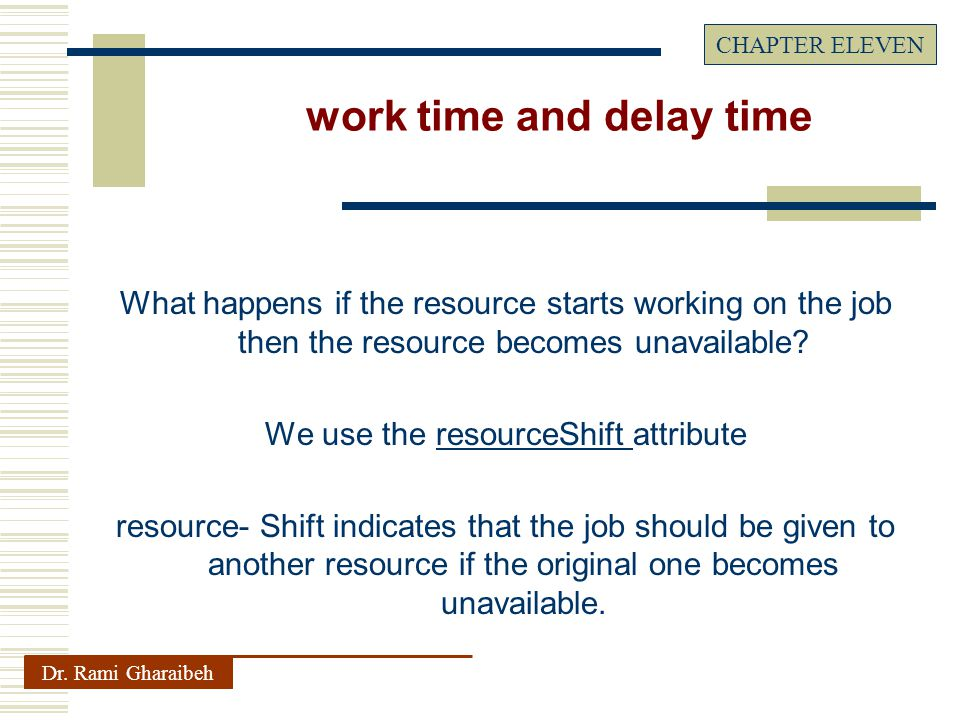 What happens if the resource starts working on the job then the resource becomes unavailable.
