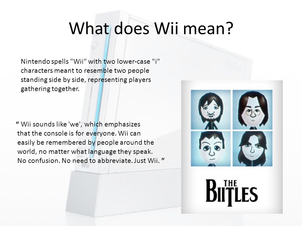 What does Wii mean.