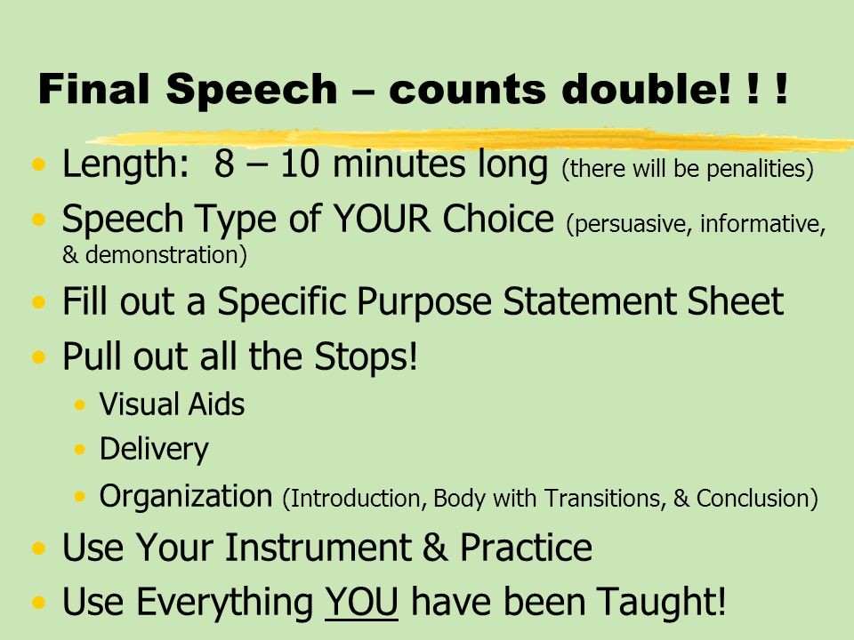 Final Speech – counts double.