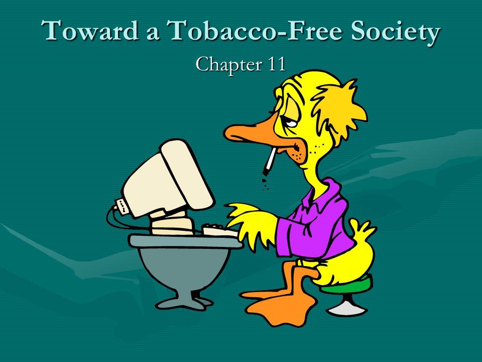 Toward a Tobacco-Free Society Chapter 11