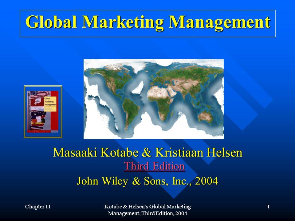 Chapter 11Kotabe & Helsen s Global Marketing Management, Third Edition, 2004 12 3.
