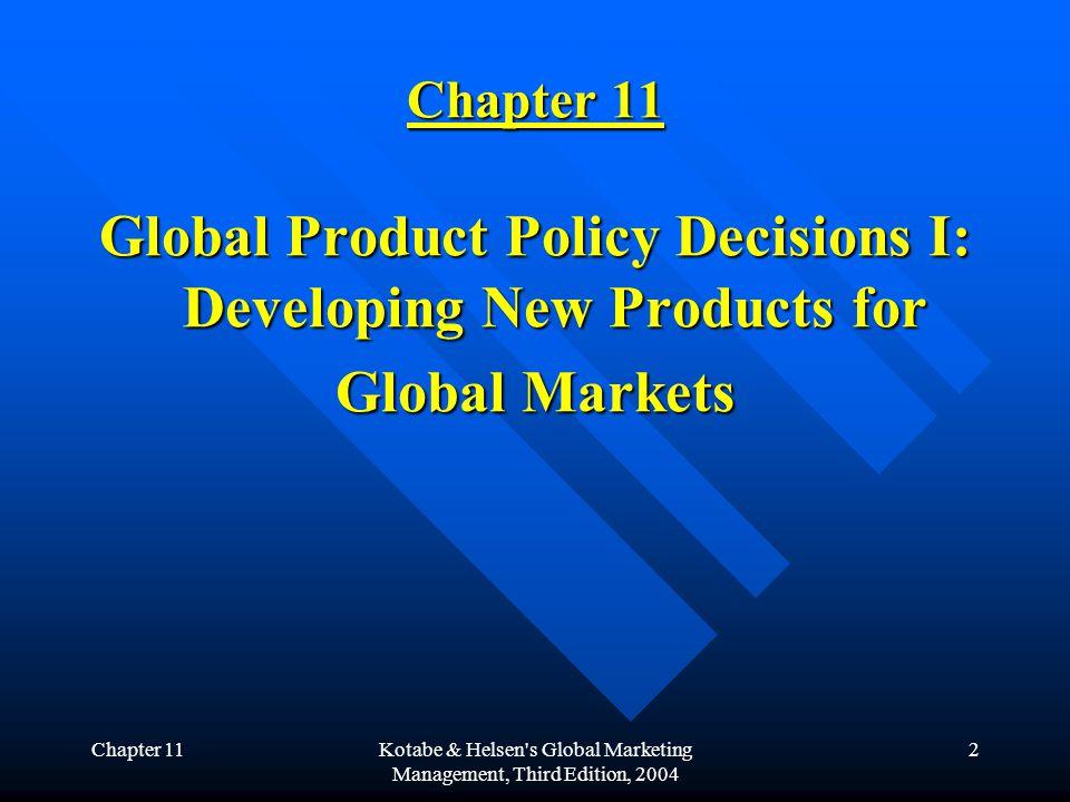 Chapter 11Kotabe & Helsen s Global Marketing Management, Third Edition, 2004 13 4.