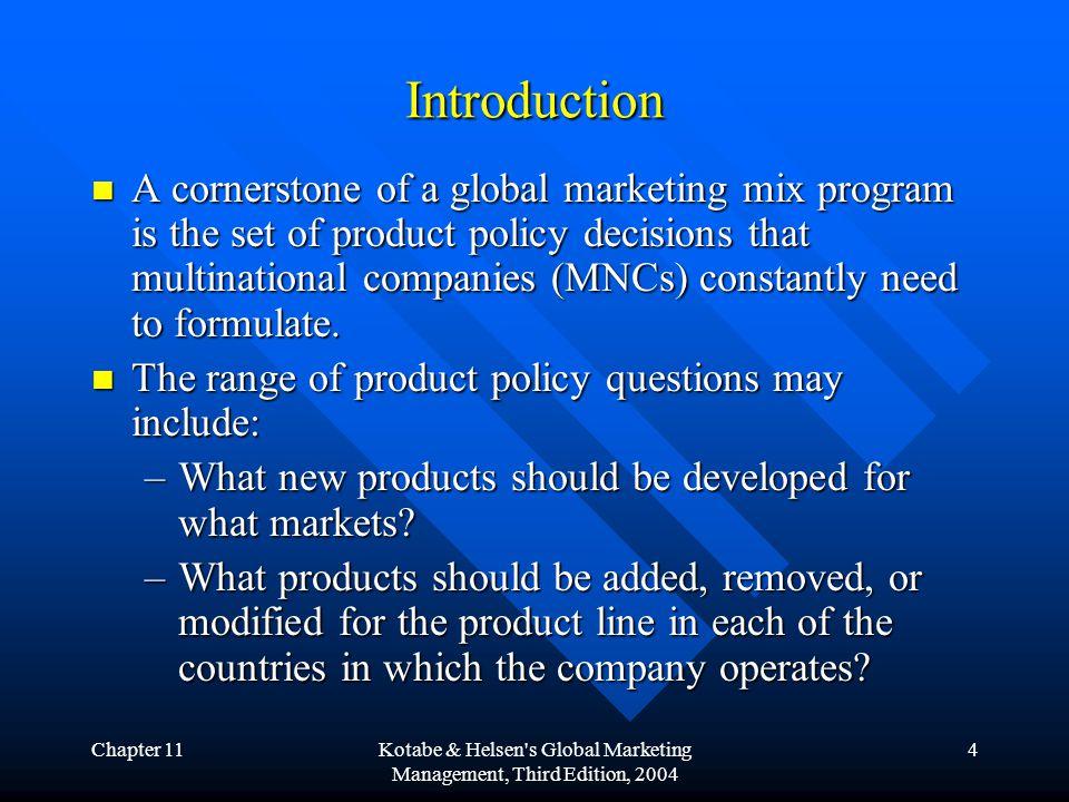 Chapter 11Kotabe & Helsen s Global Marketing Management, Third Edition, 2004 15 5.