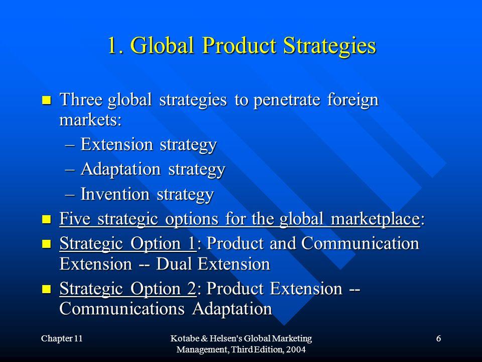 Chapter 11Kotabe & Helsen s Global Marketing Management, Third Edition, 2004 7 1.