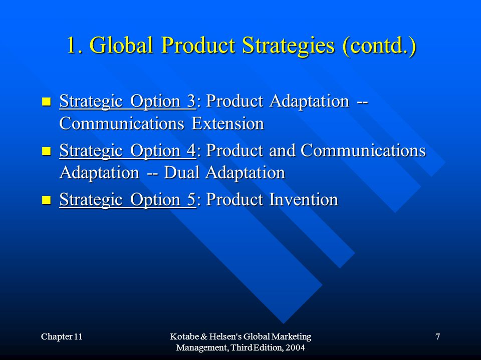 Chapter 11Kotabe & Helsen s Global Marketing Management, Third Edition, 2004 18 Copyright © John Wiley & Sons, Inc.