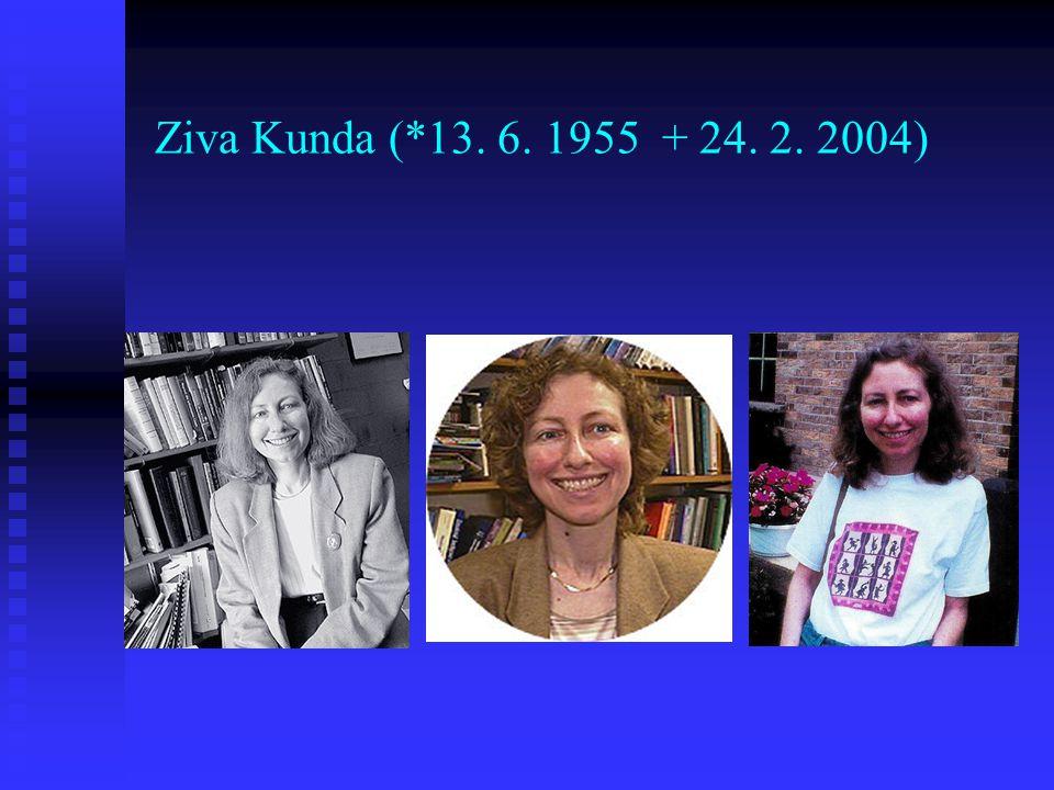 Ziva Kunda (*13. 6. 1955 + 24. 2. 2004)