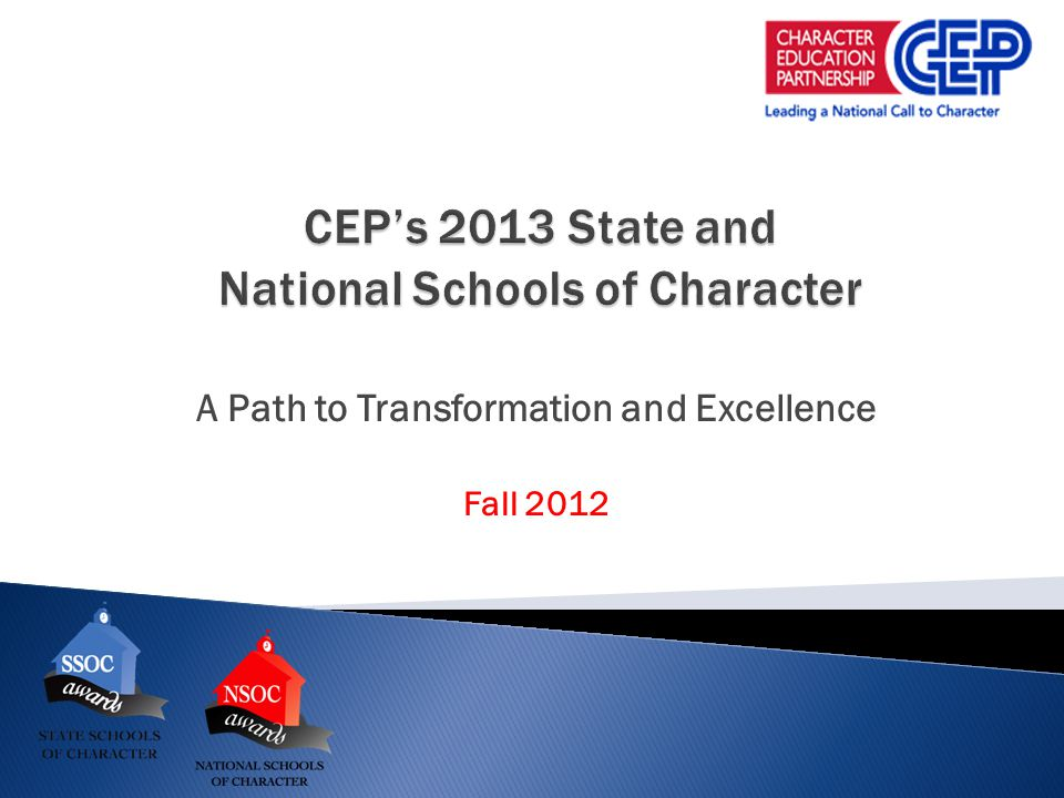 A Path to Transformation and Excellence Fall 2012