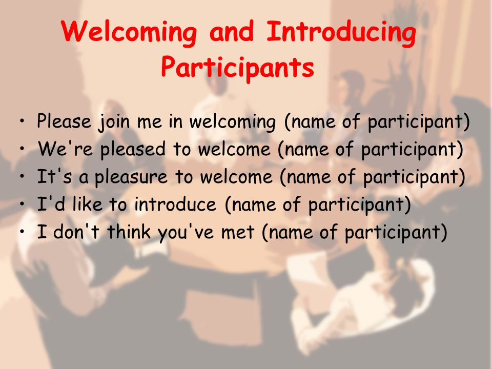 Useful English Phrases for Participating in a Business Meeting Opening the Meeting Good morning/afternoon, everyone.
