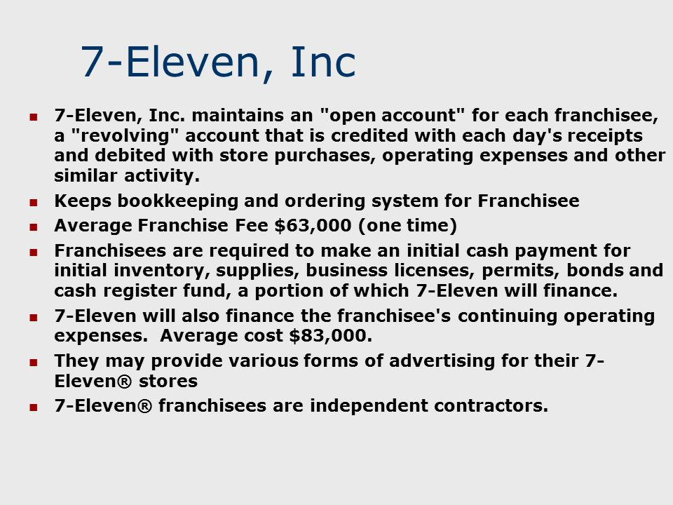 7-Eleven, Inc 7-Eleven, Inc. maintains an