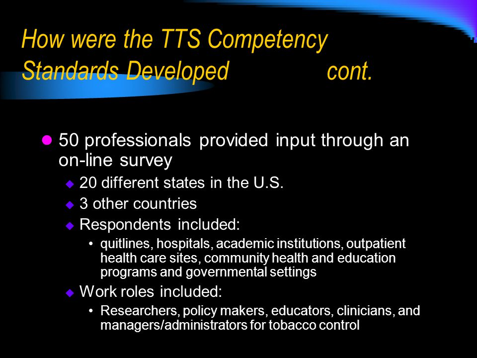 Core Competencies Overview of ATTUD Core Competencies cont.