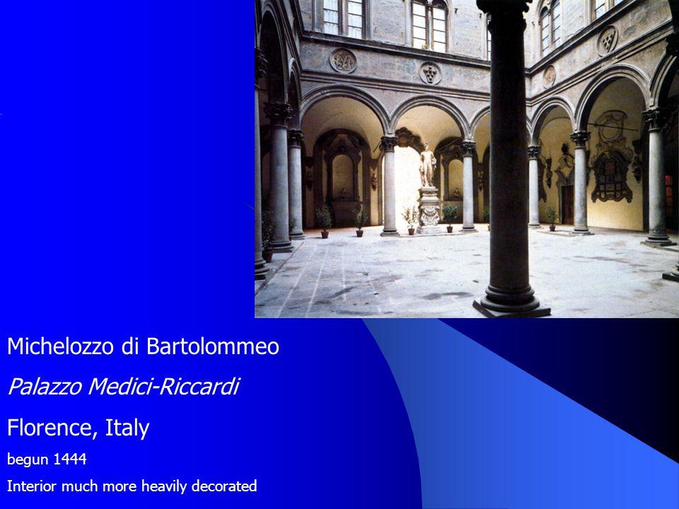 Michelozzo di Bartolommeo Palazzo Medici-Riccardi Florence, Italy begun 1444 Interior much more heavily decorated