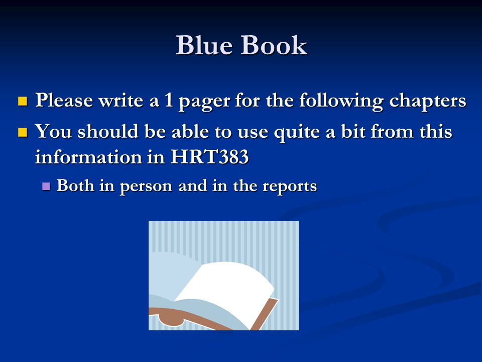 Blue Book Please write a 1 pager for the following chapters Please write a 1 pager for the following chapters You should be able to use quite a bit fr