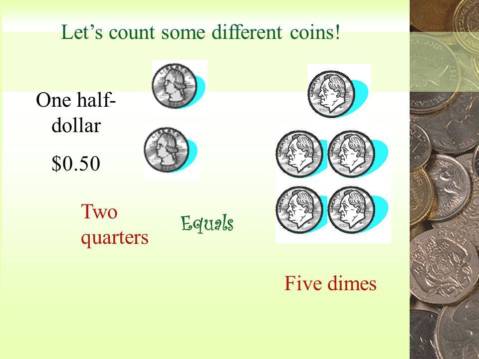 What coins equal eleven cents Eleven pennies One dime and one penny