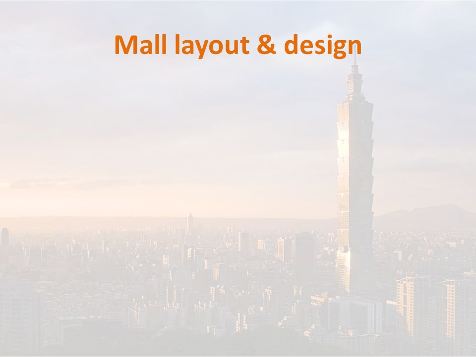 Mall layout & design