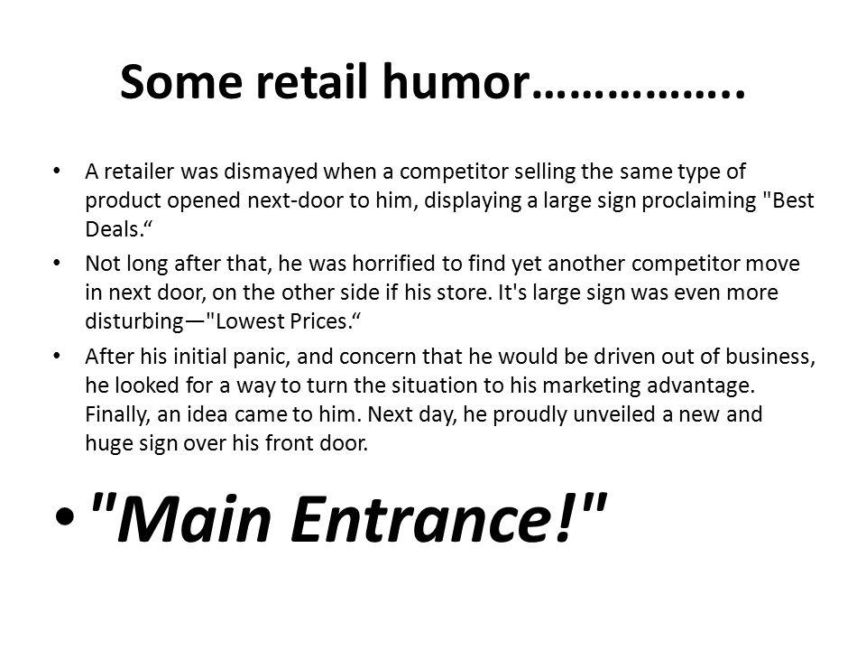 Some retail humor……………..