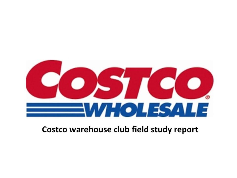 Costco warehouse club field study report
