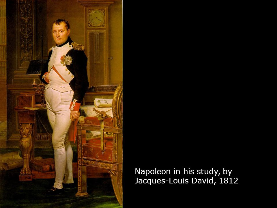Napoleon in his study, by Jacques-Louis David, 1812