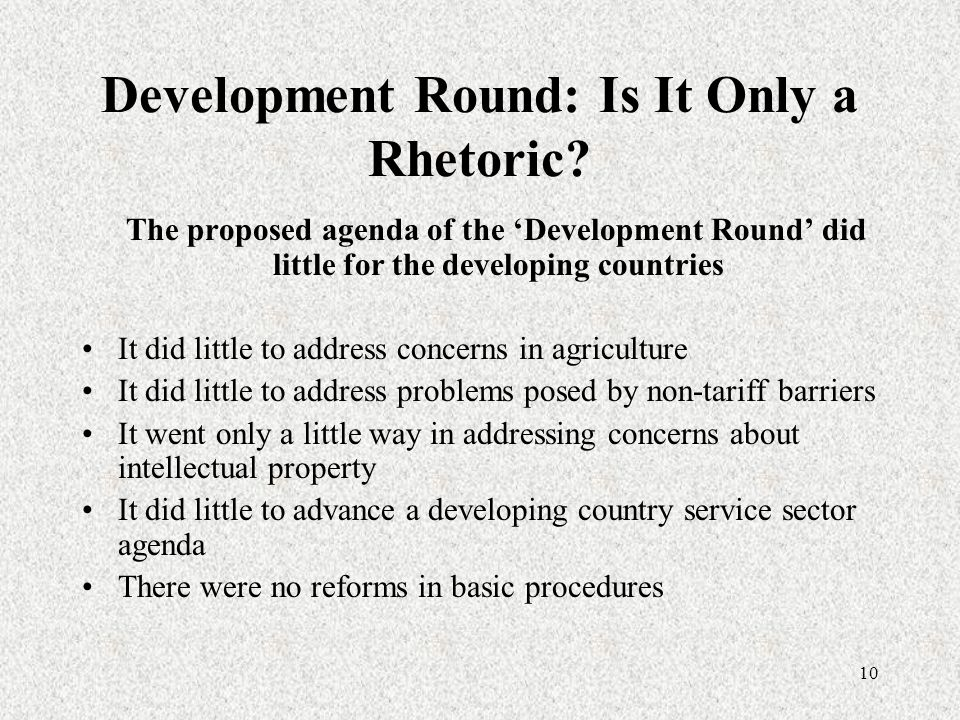 10 Development Round: Is It Only a Rhetoric.