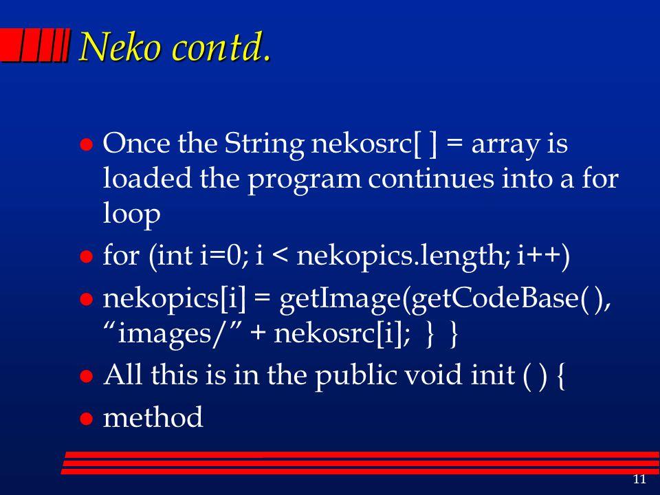 11 Neko contd.