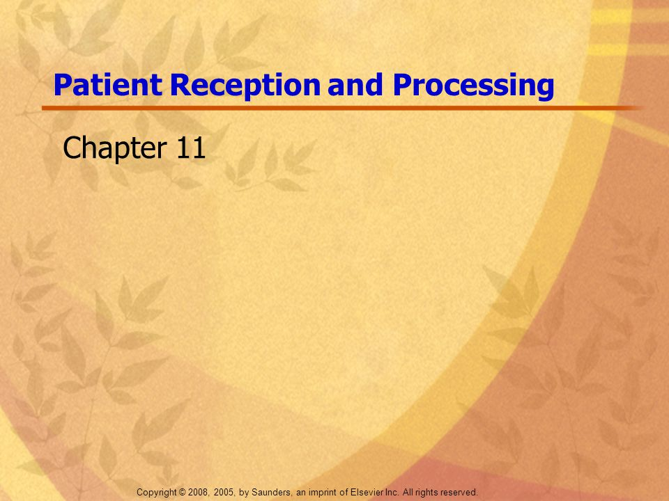 Copyright © 2008, 2005, by Saunders, an imprint of Elsevier Inc.