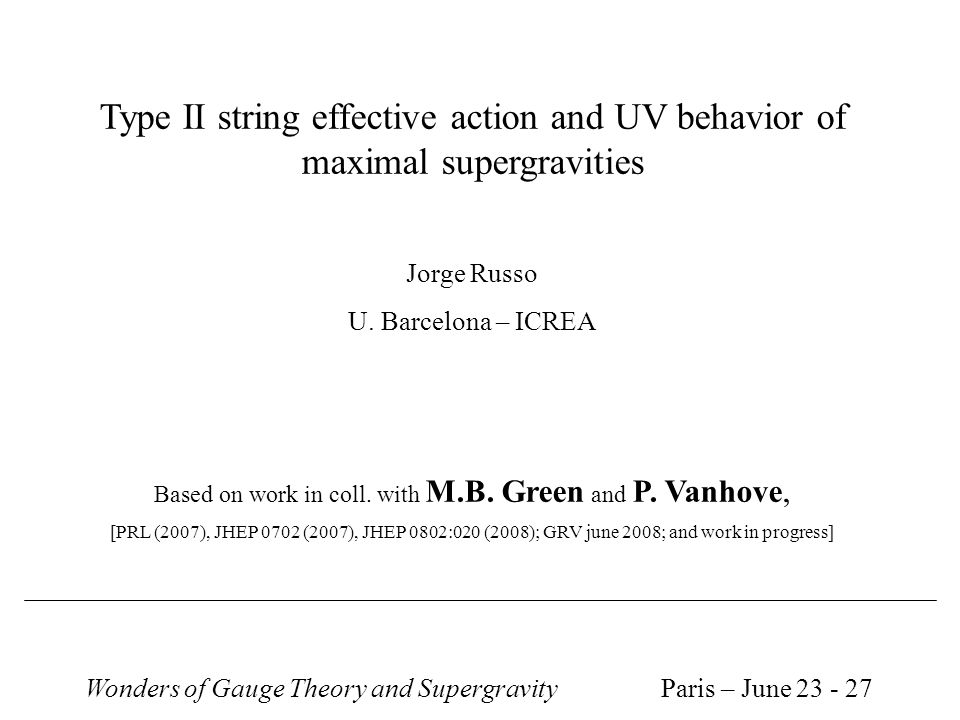 Type II string effective action and UV behavior of maximal supergravities Jorge Russo U.
