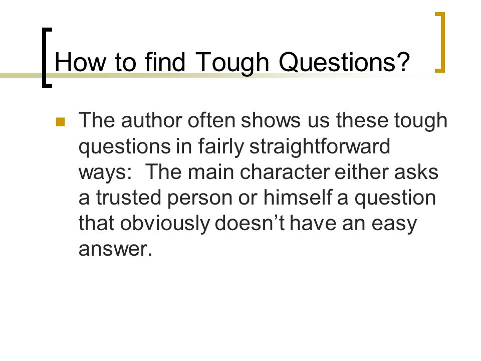 How to find Tough Questions.