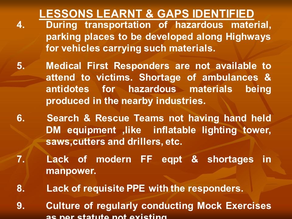 4.During transportation of hazardous material, parking places to be developed along Highways for vehicles carrying such materials. 5. Medical First Re