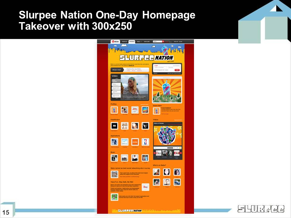 15 Slurpee Nation One-Day Homepage Takeover with 300x250
