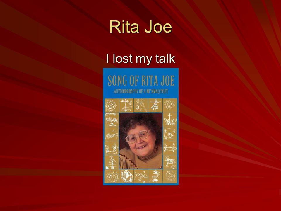 Rita Joe I lost my talk