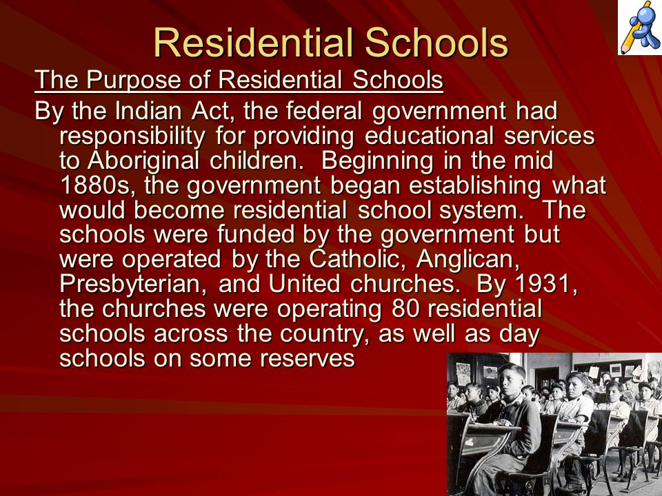 For the federal government, the schools were another cornerstone in its policy of assimilating Aboriginal peoples into mainstream society.