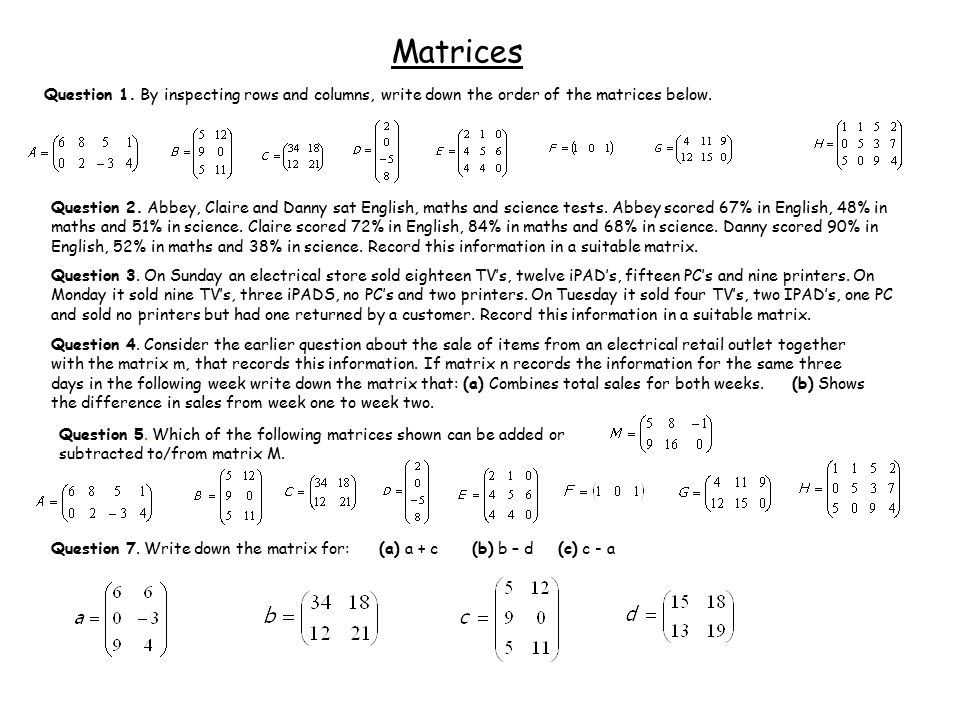Worksheet Matrices Question 1.