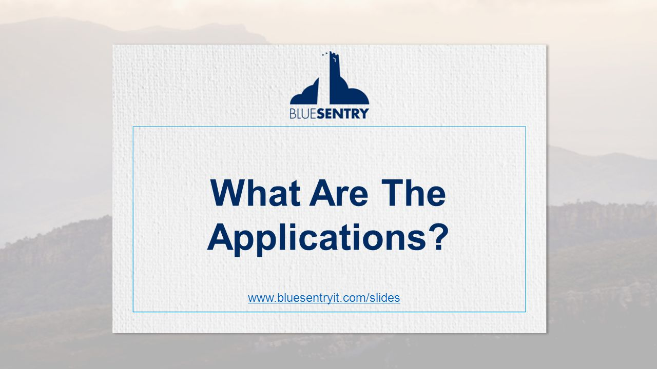 How Law Firms are Using AWS What Are The Applications www.bluesentryit.com/slides