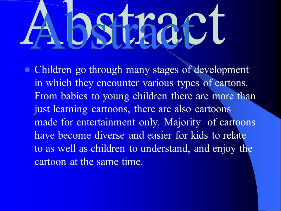 Children go through many stages of development in which they encounter various types of cartons.