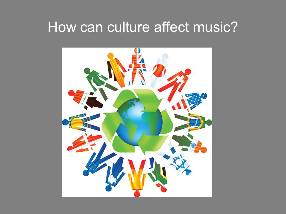 How can culture affect music