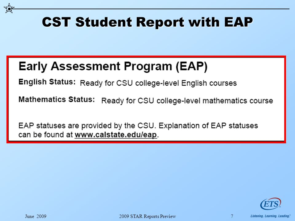 June 20092009 STAR Reports Preview7 CST Student Report with EAP
