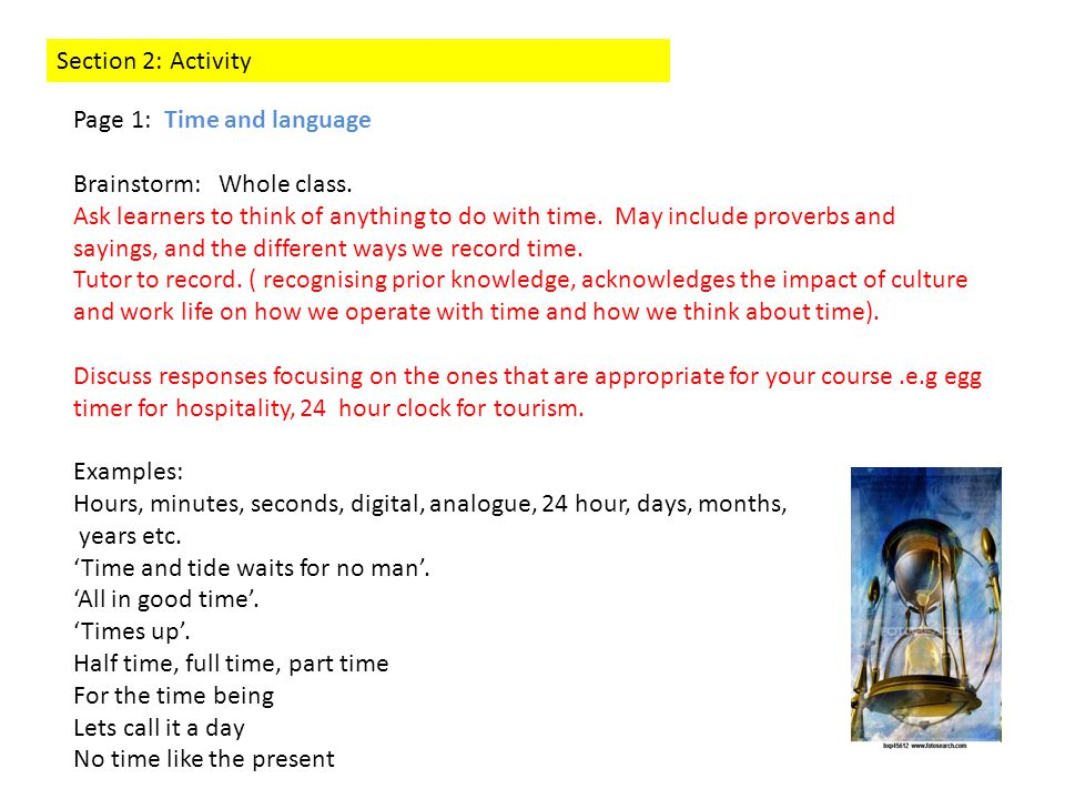 Section 2: Activity Page 1: Time and language Brainstorm: Whole class.