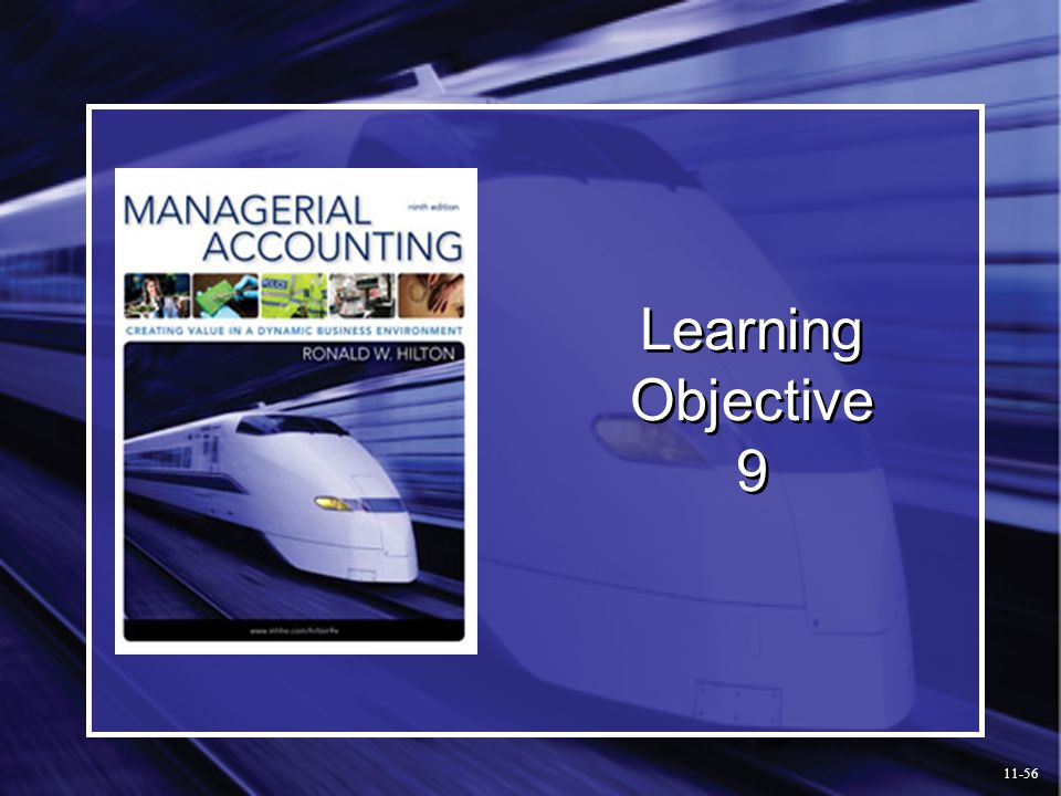 Learning Objective 9 11-56