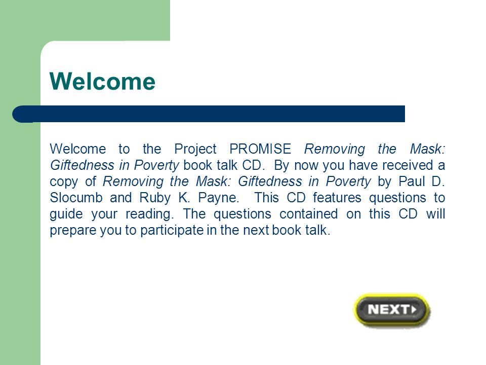 Welcome Welcome to the Project PROMISE Removing the Mask: Giftedness in Poverty book talk CD.