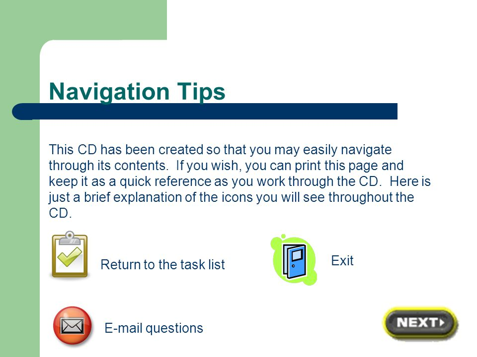 Tasks Click on the task bar below for the chapter you are working on or to explore resources included on this CD.