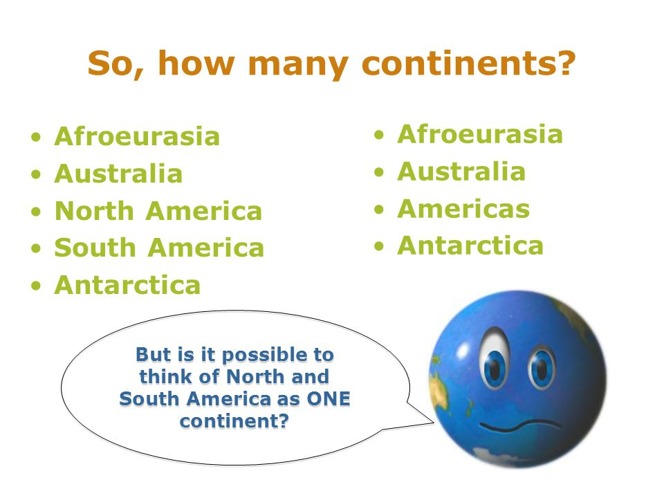 So, how many continents.