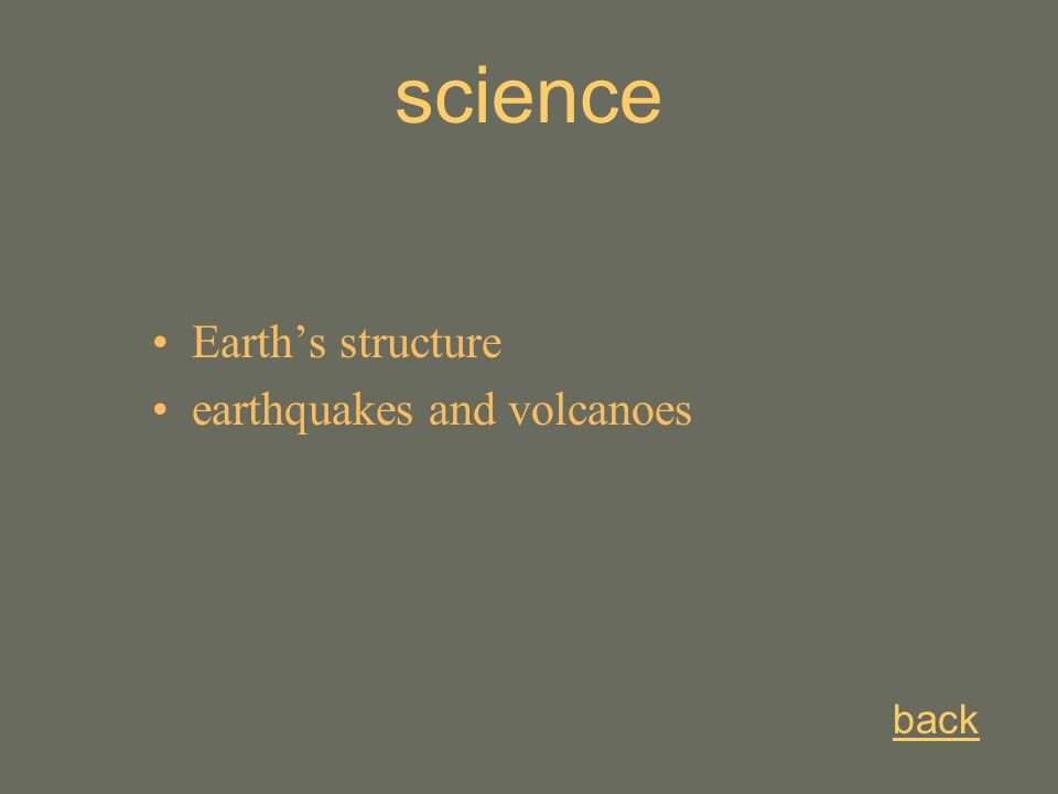 back science Earth's structure earthquakes and volcanoes