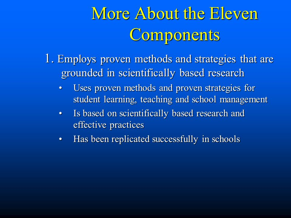 More About the Eleven Components 1.