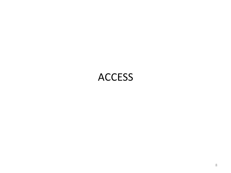 8 ACCESS