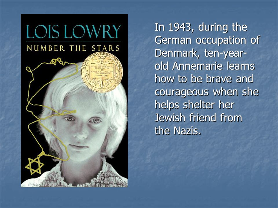 In 1943, during the German occupation of Denmark, ten-year- old Annemarie learns how to be brave and courageous when she helps shelter her Jewish friend from the Nazis.