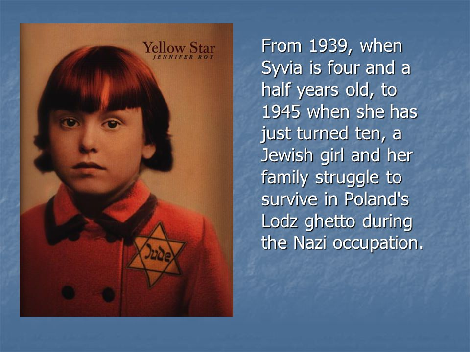 From 1939, when Syvia is four and a half years old, to 1945 when she has just turned ten, a Jewish girl and her family struggle to survive in Poland's