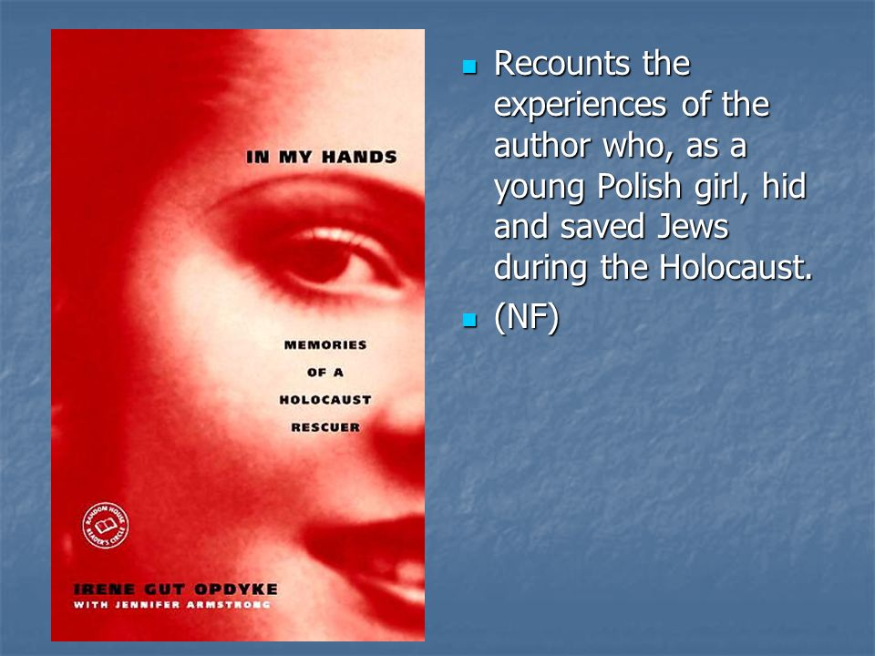 Recounts the experiences of the author who, as a young Polish girl, hid and saved Jews during the Holocaust.